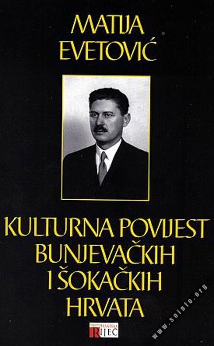 10653 - Kulturna povijest bunjevačkih i šokačkih Hrvata - Matija Evetović